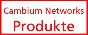 Cambium Networks Produkte
