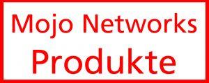 mojo_networks_produkte